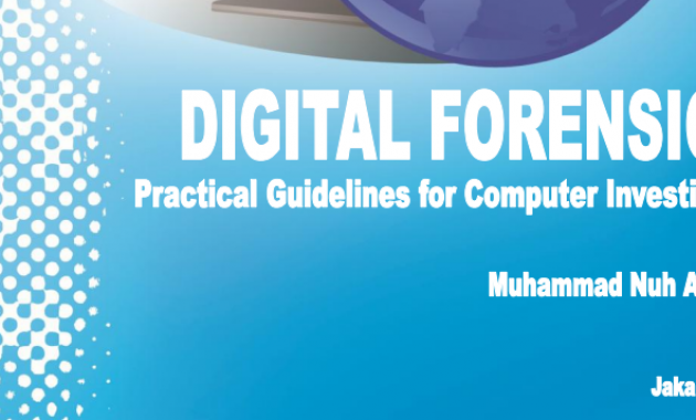 DIGITAL FORENSIC: Practical Guidelines for Computer Inverstigation, Book by Muhammad Nuh (PDF)
